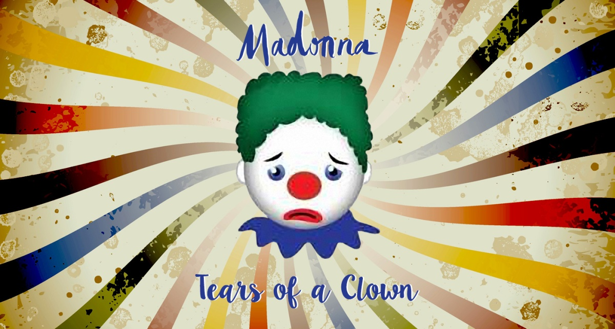 Madonna: Tears of a Clown - a gushing review