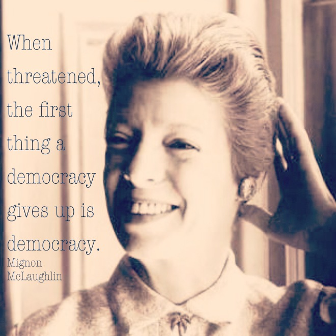 Mignon McLaughlin quote on democracy