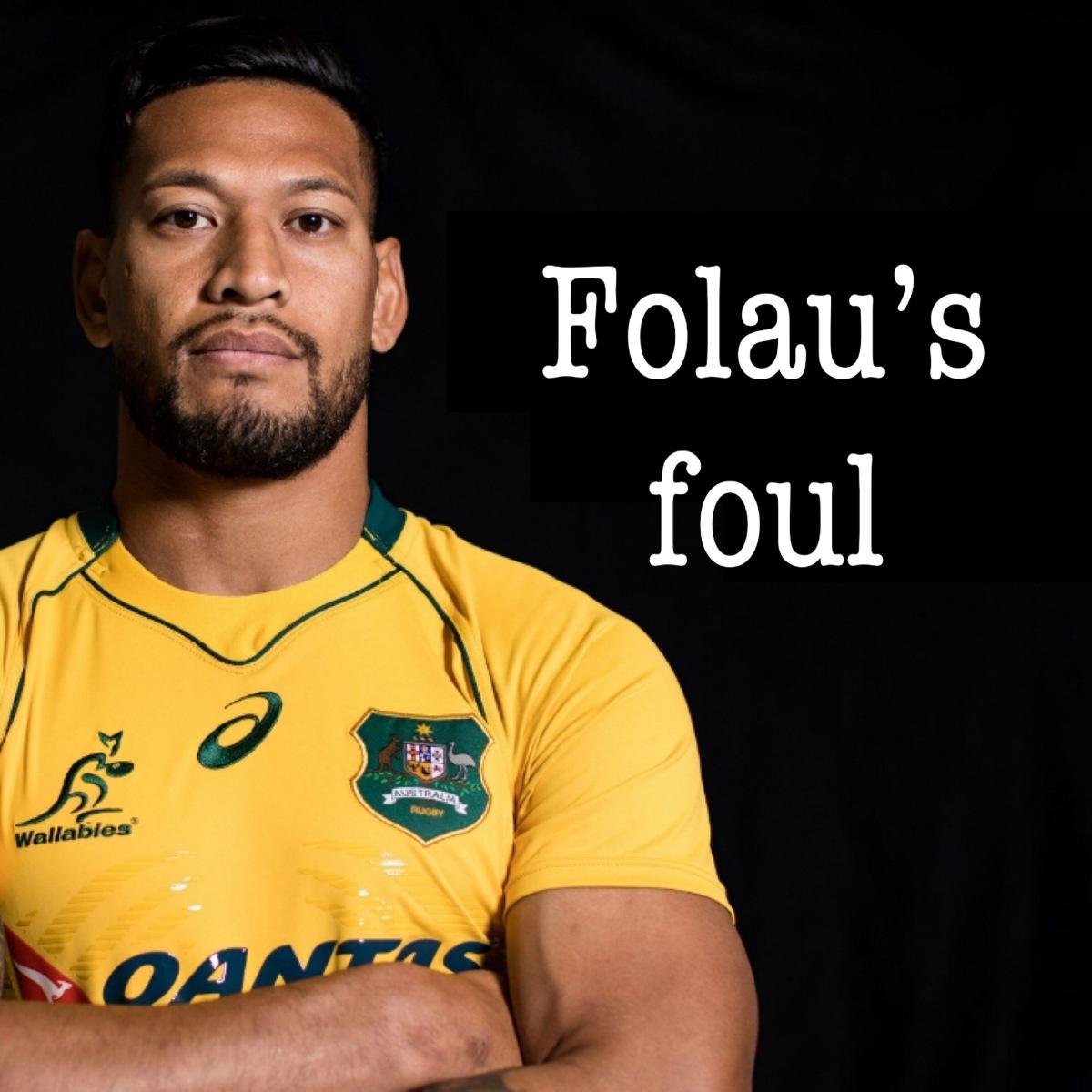 Folau's foul